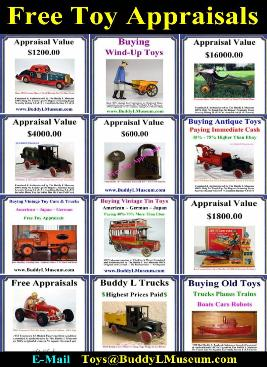 Value your toys absolutly free Buddy L Museum offering free vintage toy appraisals. Buddy L Museum buying antique toys, buying old toys buying rare vintage toys. Free vintge toy appraisal visit us today